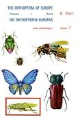 Die Orthopteren Europas / The Orthoptera of Europe: Volume I: 5 (Series Entomologica)
