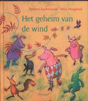 Het geheim van de wind / druk 1 - Zachariasse, D.