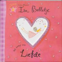 Isa Belletje / Het boekje over Liefde / druk 1 - Thomson, E.; Bailey, H.
