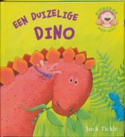 Een duizelige dino / druk 1 - Tickle, J.