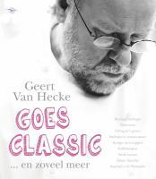 Geert Van Hecke goes classic / druk 1 - Mesmaeker, Dirk De
