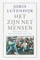 Het zijn net mensen / druk 11 - Luyendijk, J.
