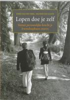 Lopen doe je zelf / druk 1 - Berg, I. van den; Galen, A. van