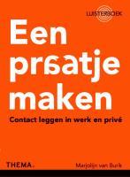 Een praatje maken / druk 1 - Burik, Marjolijn van