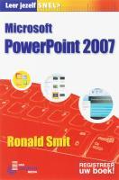 Leer jezelf Snel Microsoft PowerPoint 2007 NL / druk 1 - Smit, R.