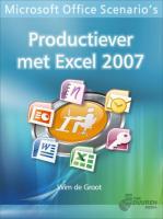 Productiever met Excel 2007 / druk 1 - Groot, W. de