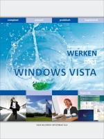 Bewuster en beter werken met Windows Vista / druk 1 - Olij, E.