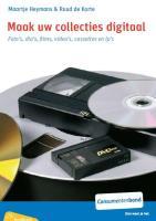 Maak uw collecties digitaal / druk 1 - Heymans, M.; Korte, R. de