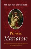 Prinses Marianne / druk 1 - Cruyningen, Arnout van