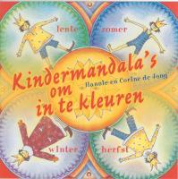Kindermandala's om in te kleuren / druk 3 - Jong, H. de; Jong, C. de