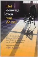 Het eeuwige leven van de ziel / druk 2 - Riemen, J.M.; Jacobsen, S.R.
