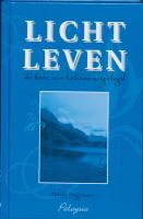 Licht leven / druk 1 - Hagenaar, E.