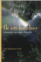 Ik en kanker / druk 1 - Masanowa Tatje, L.