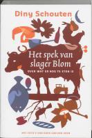 Het spek van slager Blom / druk 1 - Schouten, D.