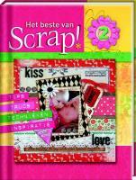 Het beste van Scrap ! / 2 / druk 1