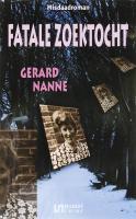 Fatale zoektocht / druk 1 - Nanne, G.