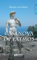 Casanova op Patmos / druk 1 - Marle, Marjan van