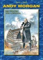 Andy Morgan - Die Piraten von Lokanga