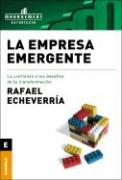 La Empresa Emergente, La Confianza y Los Desafios de La Transformacion - Echieverria, Rafael; Echeverria, Rafael