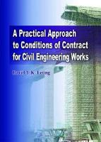 Practical Approach to Conditions of Contracts for Civil Engineering Works - Leung, David Y. K.