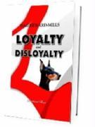 Loyalty and Disloyalty - Heward-Mills, Dag; Dag, Heward-Mills