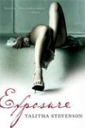 Exposure - Stevenson, Talitha