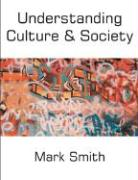 Understanding Culture and Society - Smith, Mark
