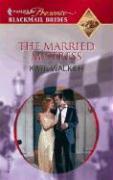 The Married Mistress - Walker, Kate