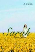 Sarah: A Novella - Ladue, Ferne