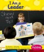 I Am a Leader - Schuette, Sarah L.