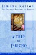 A Trip to Jericho (Large Print) - Norton, Jemima
