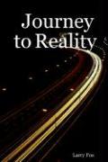 Journey to Reality - Fox, Larry