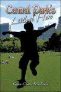 Central Park's Littlest Hero - Macintosh, Keegan Charles