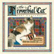 The Proverbial Cat 2007 Calendar: 16 Month Calendar - Hauser, Sydney
