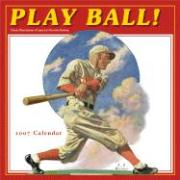 Play Ball 2007 Calendar: Classic Illustrations of America's Favorite Pastime