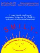 S.M.I.L.Y.: Sensory Motor Integration and Learning with Yoga - Merrilee, April