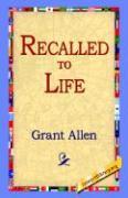 Recalled to Life - Allen, Grant