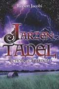 Jarzen Tadel: Echoes of Freedom - Jacobi, Robert
