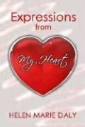 Expressions from My Heart - Daly, Helen Marie