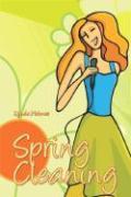 Spring Cleaning - Holmes, Lynda