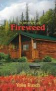 Summer of Fireweed - Rusch, Yoka