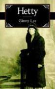 Hetty - Lee, Ginny