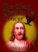 The Silent Division to Concur - Lev, Erica