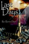 Last Days - Hixon, Rev Ronnie