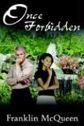 Once Forbidden - McQueen, Franklin