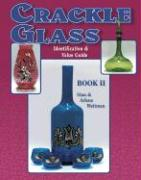 Crackle Glass Identification and Value Guide - Weitman, Stan