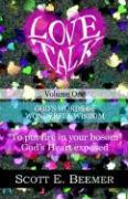 Love Talk, Volume 1 - Beemer, Scott E.