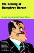 The Besting of Humphrey Mercer - Allen, Norman