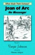 Joan of Arc, the Messenger - Johnson, Vargie