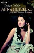 Anna Netrebko: Opernstar der neuen Generation